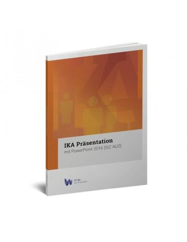 IKA Präsentation mit PowerPoint 2016...