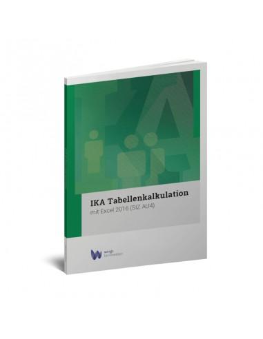 IKA Tabellenkalkulation mit Excel...